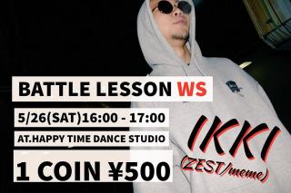 IKKI(ZEST/meme)BATTLE LESSON WS
